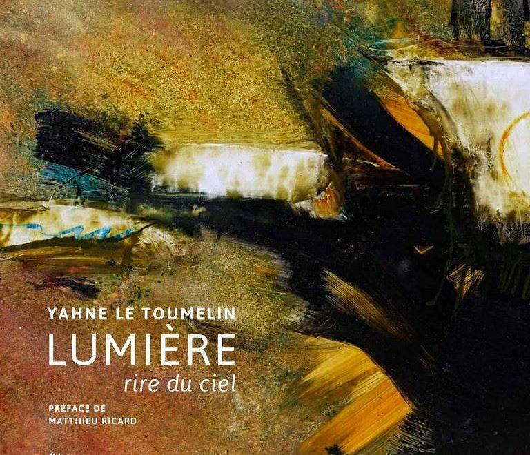 Lumière rire du ciel – Yahne Le Toumelin